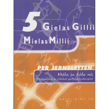 Gielas Gillii - Hála ja čále ná