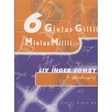 Gielas Gillii - Mediagirji