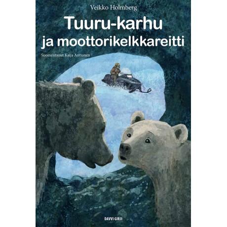 Tuuru-karhu ja moottorikelkkareitti