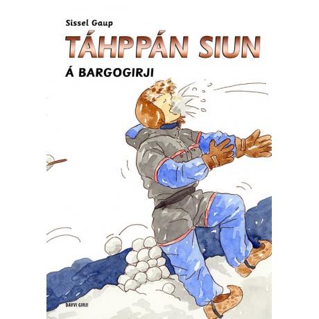 Táhppán Siun - Á bargogirji